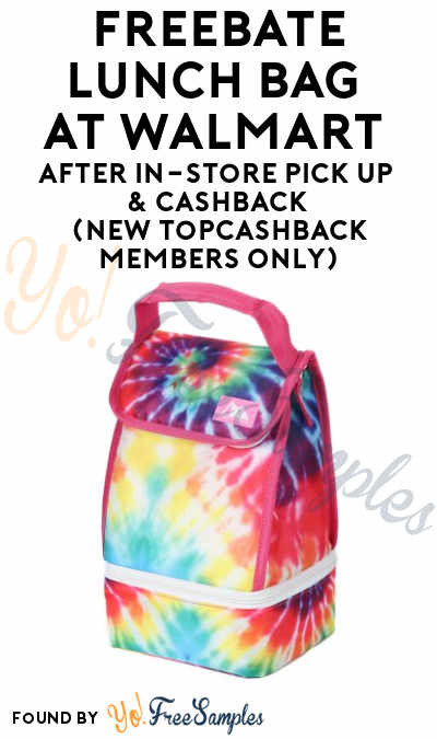 FREEBATE Lunch Bag At Walmart After In-Store Pick Up & Cashback (New TopCashBack Members Only)