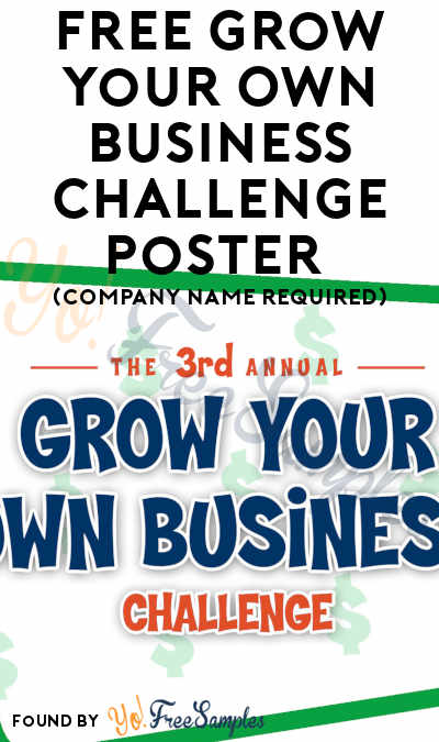 FREE Grow Your Own Business Challenge Poster (For Classroom Educators Only)