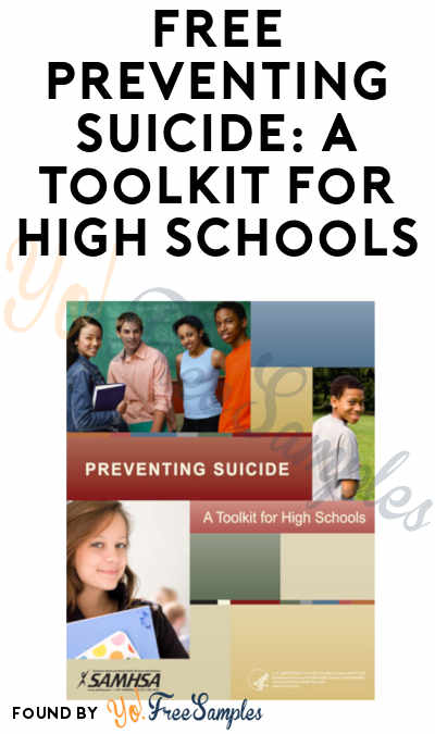 FREE Preventing Suicide: A Toolkit for High Schools Kit
