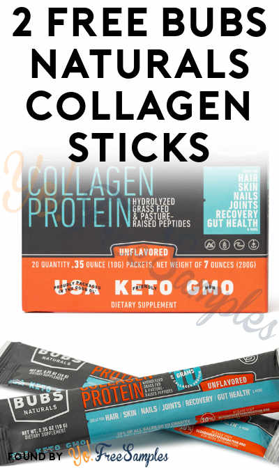 2 FREE Bubs Naturals Collagen Sample Sticks
