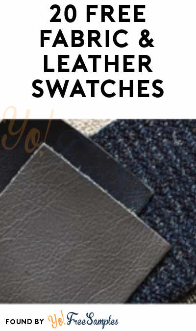 20 FREE Fabric & Leather Swatches