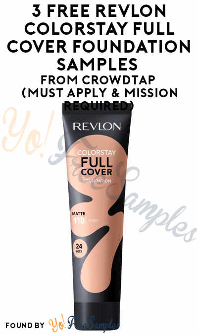 3 FREE Revlon ColorStay Full Cover Foundation Samples From CrowdTap (Must Apply & Mission Required)
