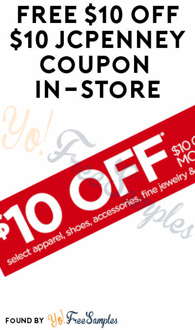 FREE $10 Off $10 JCPenney Coupon In-Store On 5/4