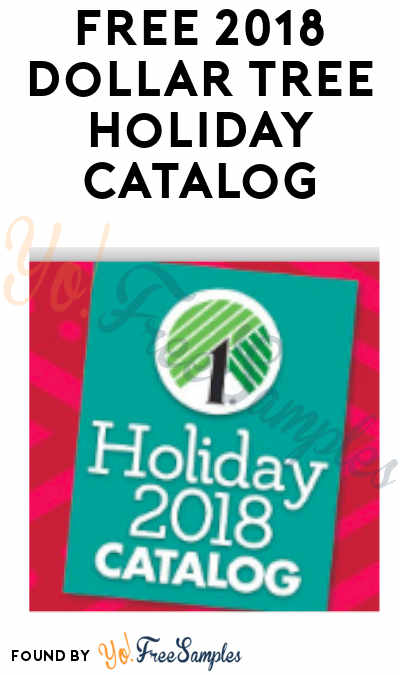 FREE 2018 Dollar Tree Holiday Catalog