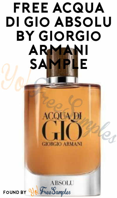 FREE Acqua Di Gio Absolu by Giorgio Armani Sample (Cell Phone Confirmation Required)