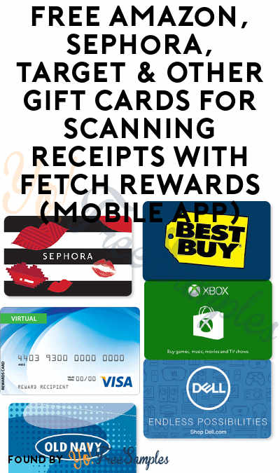 $3 Limited Time Bonus Thru 5/6! FREE Amazon, Sephora, Target, Zappos & Other Gift Cards With Fetch Rewards (New Mobile App Users Only)