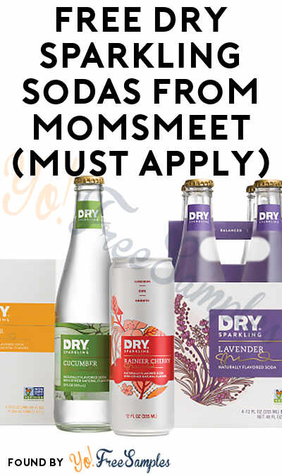 FREE DRY Sparkling Sodas From MomsMeet (Must Apply)