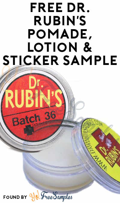 FREE Dr. Rubin's Pomade, Lotion & Sticker Sample