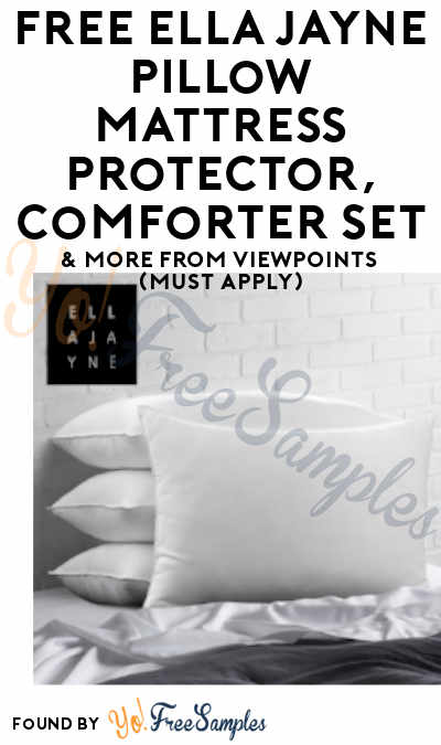 FREE Ella Jayne Down-Alternative Pillow, Cooling Pillow, Mattress Protector, Comforter Set & More From ViewPoints (Must Apply)