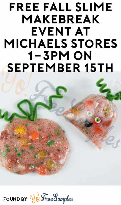 FREE Fall Slime MAKEbreak Event At Michaels Stores 1-3PM On September 15th