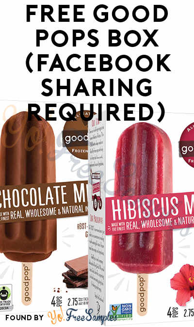 FREE Good Pops Box (Facebook or Instagram Sharing Required)