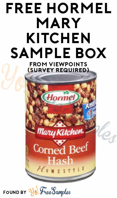 FREE HORMEL Mary Kitchen Sampling Box From ViewPoints (Survey Required)