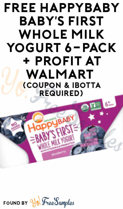 FREE HappyBaby Baby's First Whole Milk Yogurt 6-Pack + Profit At Walmart (Coupon & Ibotta Required)