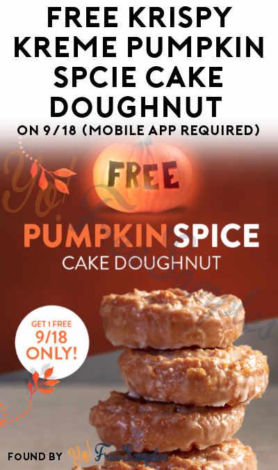 TODAY: FREE Krispy Kreme Pumpkin Spice Cake Doughnut On 9/18 (Mobile App Required)