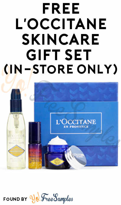 Ends 10/3: FREE L'Occitane Skincare Gift Set (In-Store Only) [Verified]
