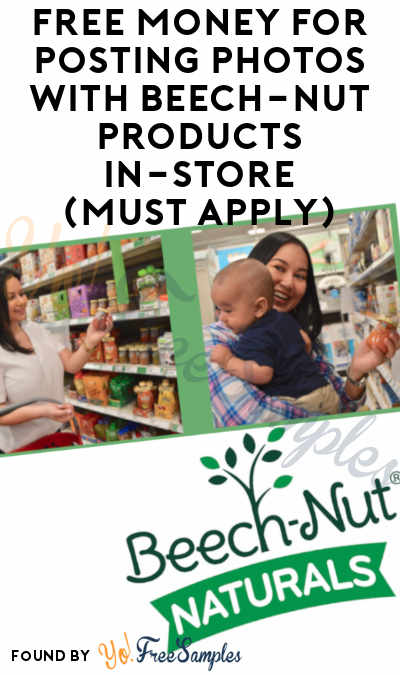 FREE Money For Posting Photos With Beech-Nut Products In-Store (Must Apply)