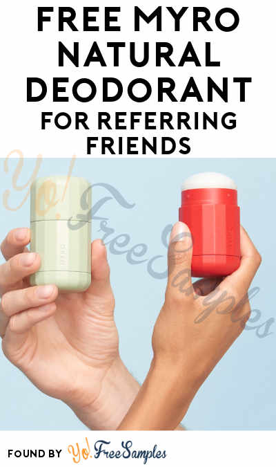 FREE Myro Natural Deodorant For Referring Friends