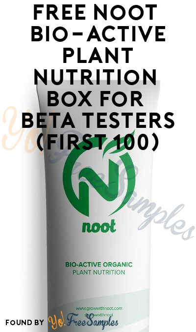 FREE Noot Bio-Active Plant Nutrition Box For Beta Testers (First 100)