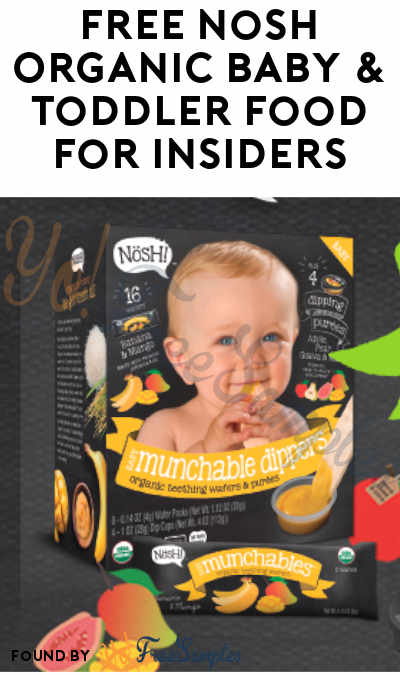 Take Survey By 12/13 To Get Nosh Products! FREE Nosh Organic Baby & Toddler Food For Insiders (Must Apply)