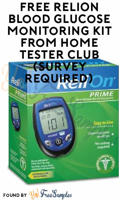 FREE ReliOn Blood Glucose Monitoring Kit From Home Tester Club (Survey Required)