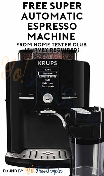 FREE Super Automatic Espresso Machine From Home Tester Club (Survey Required)