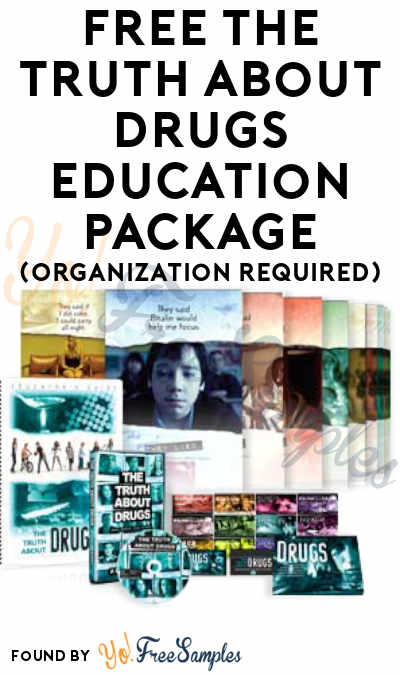 FREE The Truth About Drugs Education Package (Organization Required)