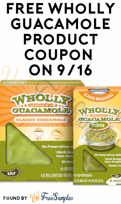 LIVE! FREE Wholly Guacamole Product Coupon On 9/16