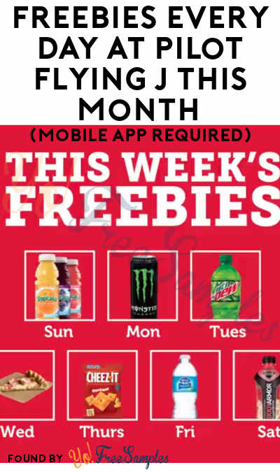 FREEBIES Every Day At Pilot Flying J This Month (Mobile App Required)