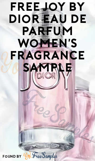 FREE Joy by Dior Women's Fragrance Sample (Cell Phone Confirmation Required)