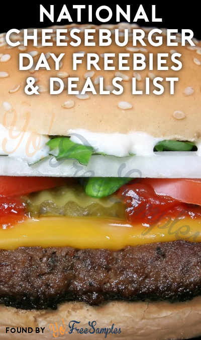 National Cheeseburger Day Freebies & Deals 2018