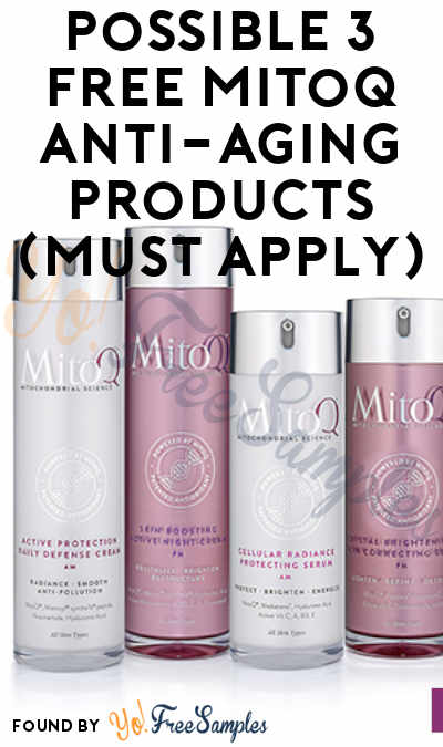 Possible 3 FREE MitoQ Anti-Aging Products (Must Apply)