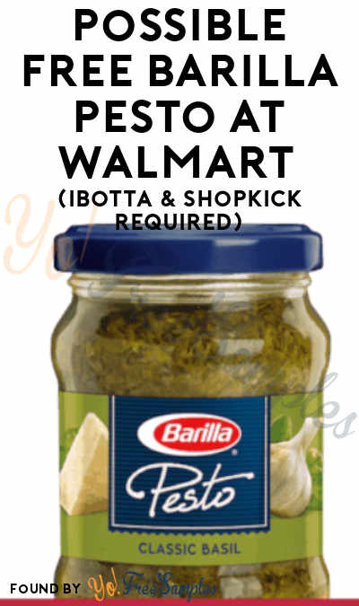 Possible FREE Barilla Pesto At Walmart (Ibotta & Shopkick Required)