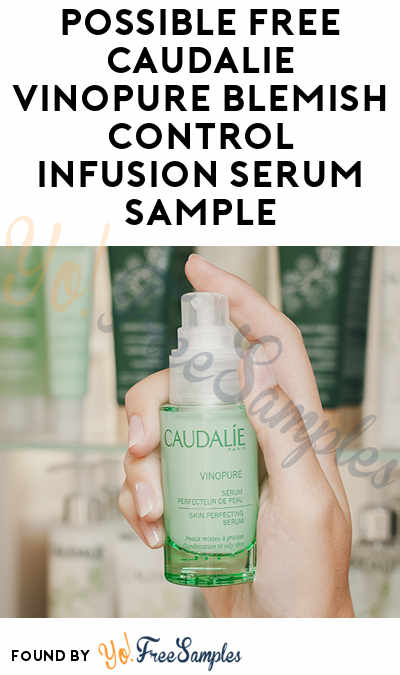 Possible FREE Caudalie Vinopure Blemish Control Infusion Serum Sample (Facebook Required)