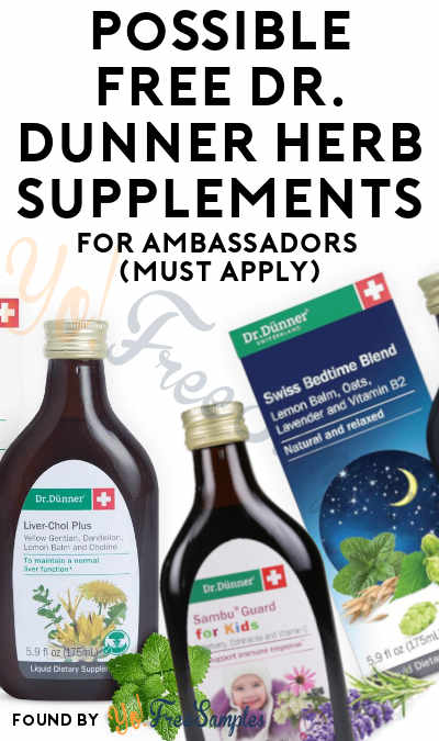 Possible FREE Dr. Dünner Herb Supplements For Ambassadors (Must Apply)