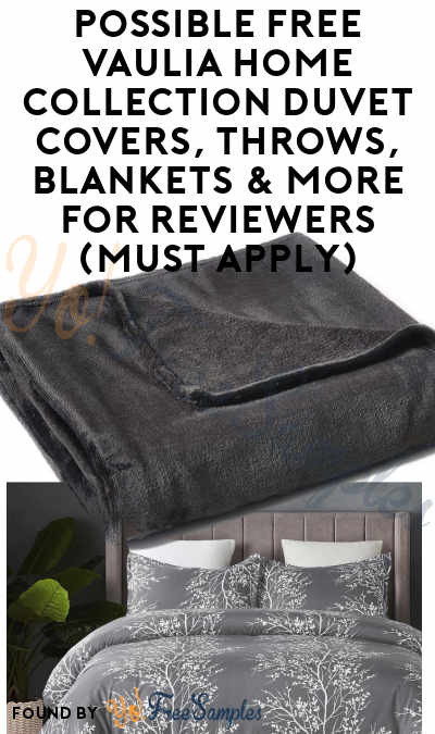 Possible FREE Vaulia Home Collection Duvet Covers, Throws, Blankets & More For Reviewers (Must Apply)