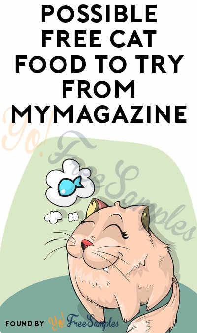 Possible FREE Cat Food Kit To Try From MyMagazine