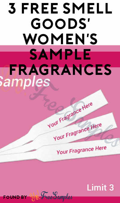 3 FREE Smell Goods' Women's Sample Fragrances