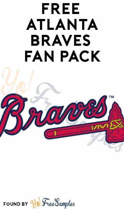 FREE Atlanta Braves Fan Pack