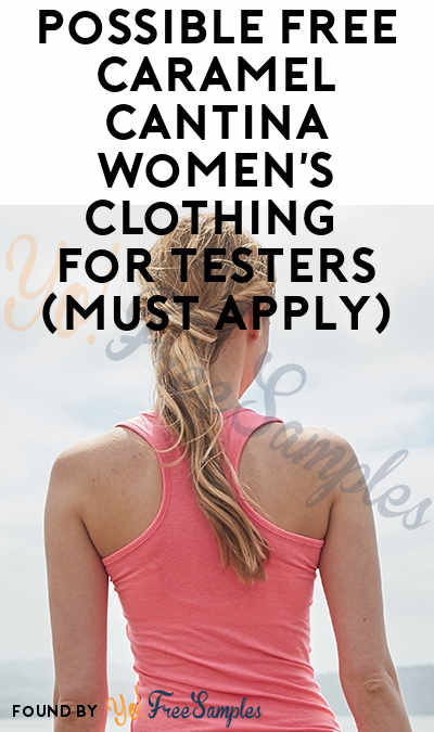 Possible FREE Caramel Cantina Women's Clothing For Testers (Must Apply)