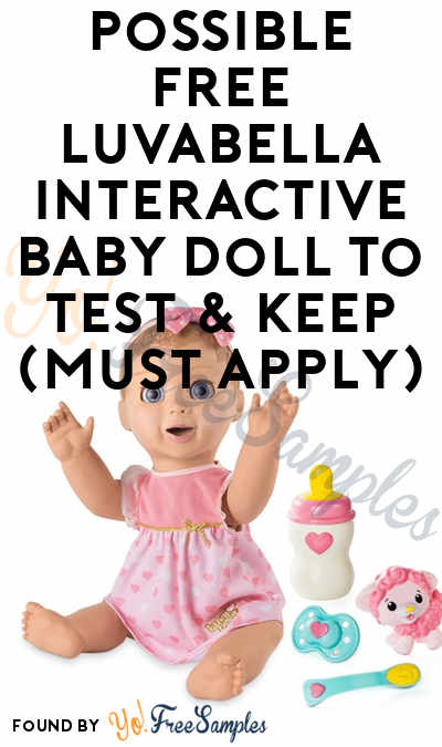 Possible FREE Luvabella Interactive Baby Doll To Test & Keep (Must Apply)