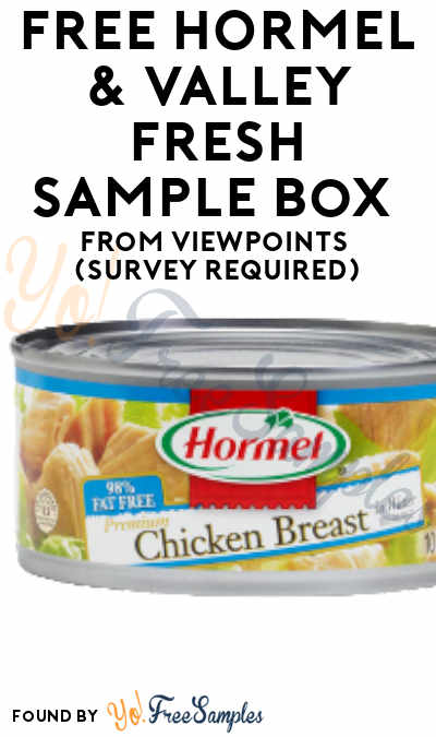 FREE HORMEL & Valley Fresh Sampling Box From ViewPoints (Survey Required)