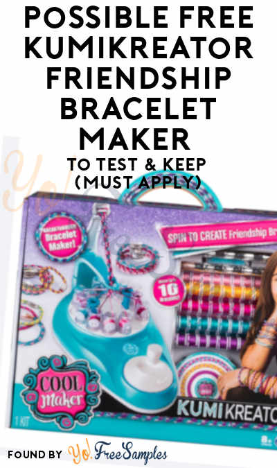 Possible FREE KumiKreator Friendship Bracelet Maker To Test & Keep (Must Apply)