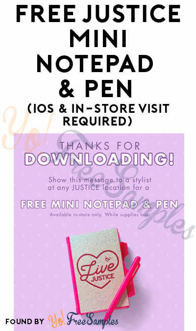 FREE Justice Mini Notepad & Pen (iOS & In-Store Visit Required)