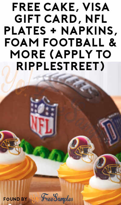 FREE Cake, Visa Gift Card, NFL Plates + Napkins, Foam Football & More (Apply To RippleStreet)