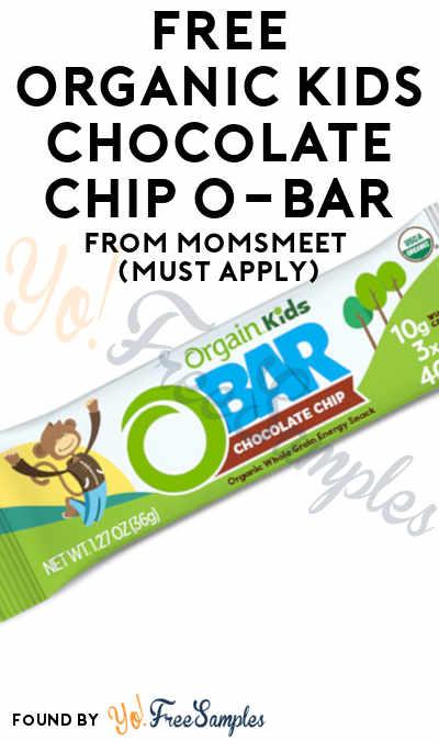 FREE Organic Kids Chocolate Chip O-Bar From MomsMeet (Must Apply)