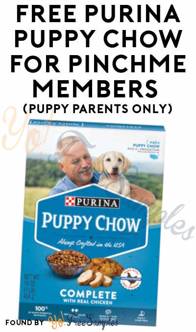 FREE Purina Puppy Chow For PINCHme Members (Puppy Parents Only)