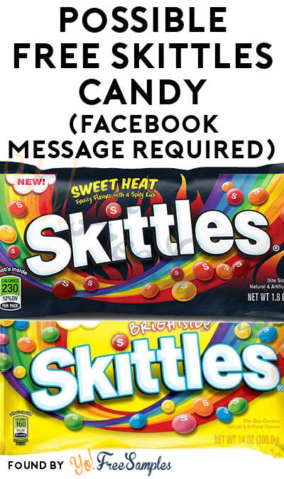 New Round Every Monday, Check Messages! Possible FREE Skittles Candy (Facebook Message Required)