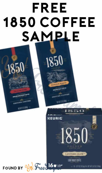 Update Address Might Be Required, Update Link Added: FREE 1850 Coffee Pick K-Cup, Light or Dark Roast Sample