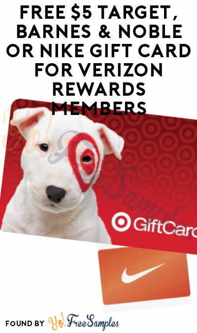 Possible FREE $5 Target, Amazon Barnes & Noble or Nike Gift Card For Verizon Rewards Members (Might Be Select Accounts)
