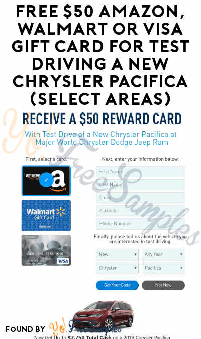 FREE $50 Amazon, Walmart or VISA Gift Card For Test Driving A New Chrysler Pacifica (Select Areas)